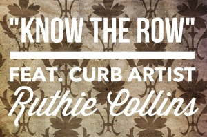 Know The Row w: Ruthie
