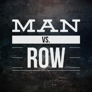 Man vs Row